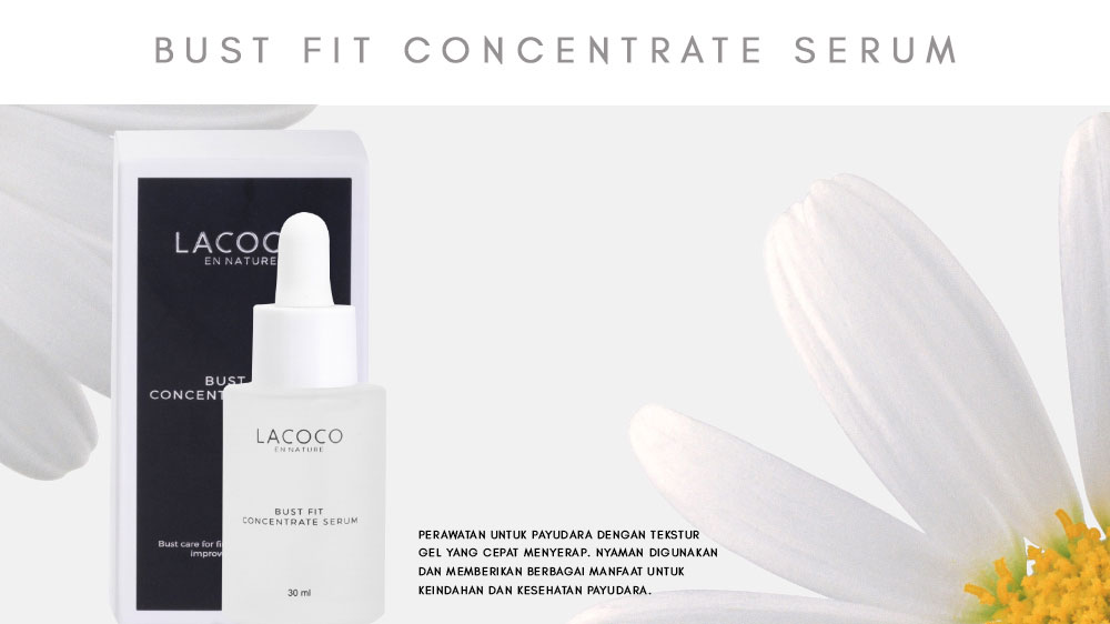 Apa Itu Lacoco Bust Fit Concentrate Serum